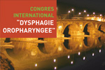 Congrès international « Oropharyngeal Dysphagia »